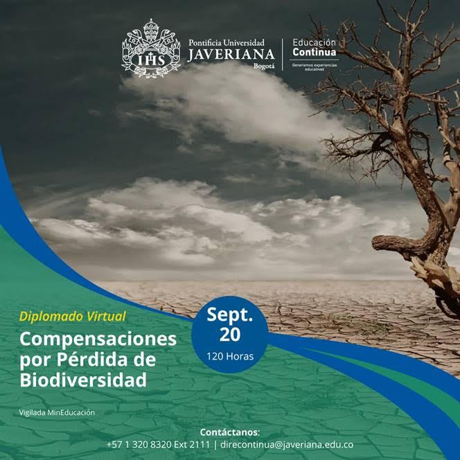 Diplomado Virtual en Compensaciones Ambientales por Pérdida de Biodiversidad – Pontificia Universidad Javeriana